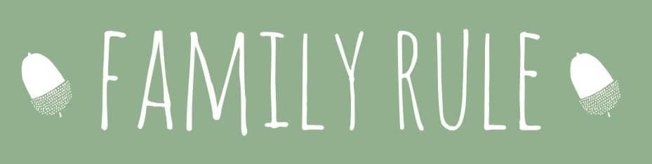 Family Rule